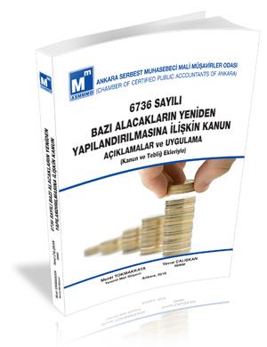 Bazı Alacakların Yeniden Yapılandırılmasına İlişkin Kanun (6736)