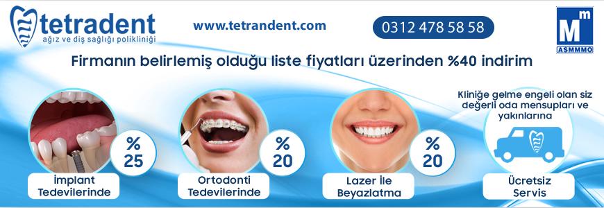 Tetradent Ağız ve Diş Sağlığı Polikliniği