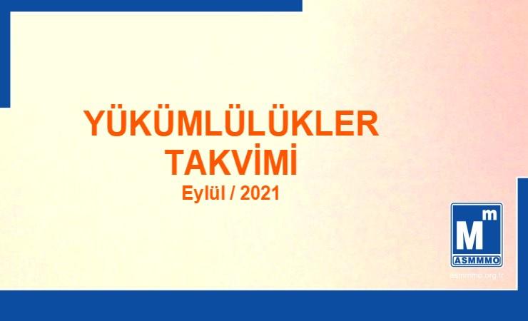 Yükümlülükler Takvimi - Eylül / 2021