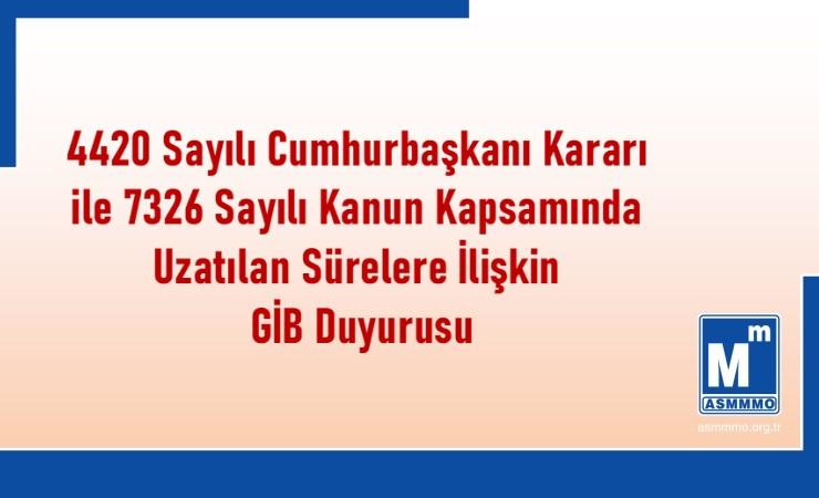 4420 sayılı Cumhurbaşkanı Kararı ile Yapılan Düzenlemelere İlişkin GİB Duyurusu
