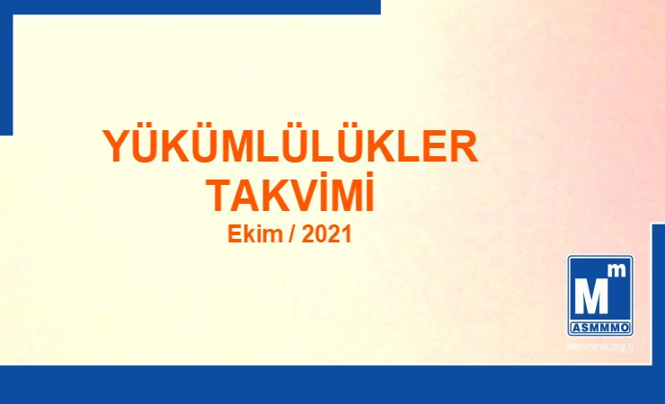 Yükümlülükler Takvimi - Ekim / 2021
