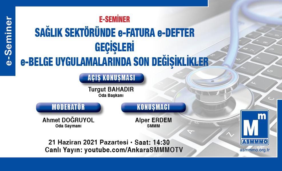 e-Seminer: Sağlık Sektöründe e-Fatura e-Defter Geçişleri e-Belge Uygulamalarında Son Değişiklikler