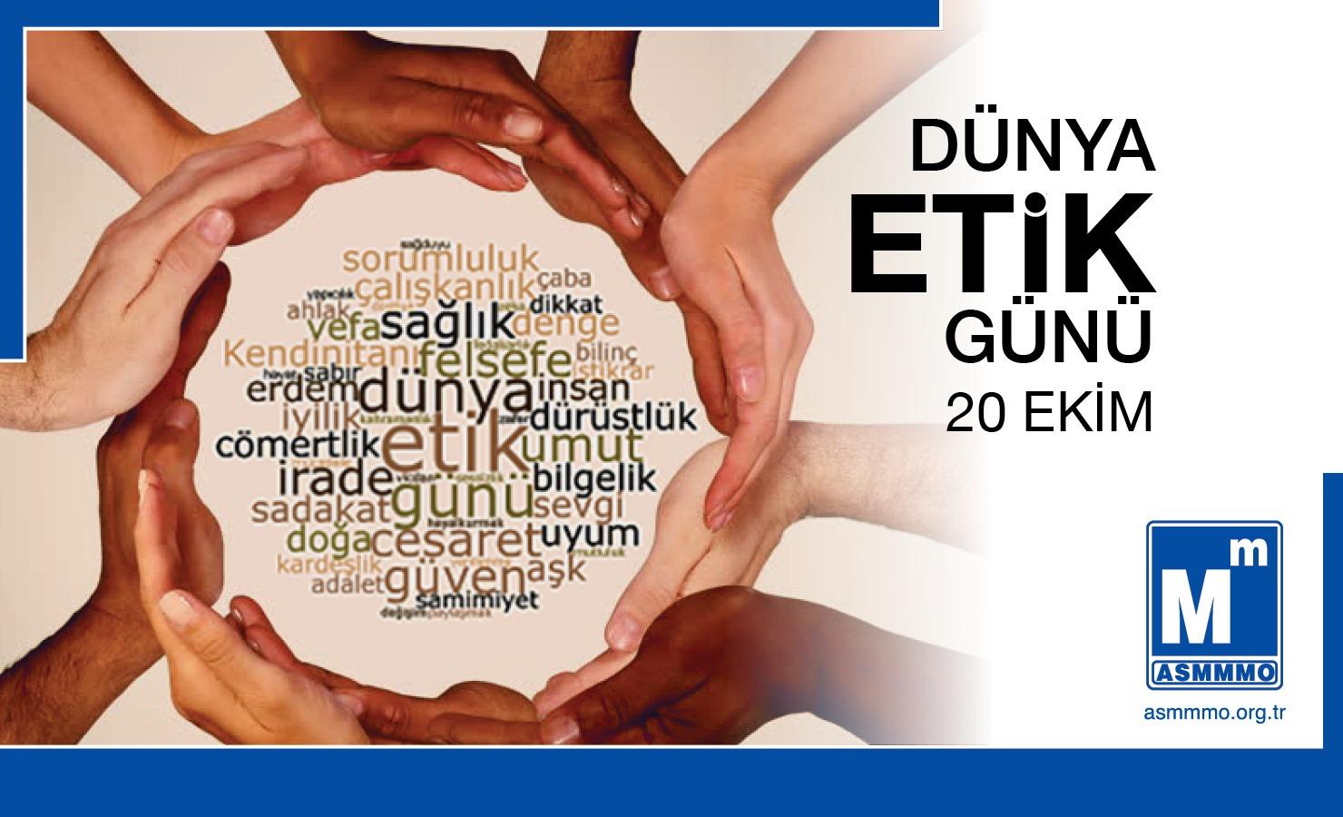 20 Ekim Dünya Etik Günü