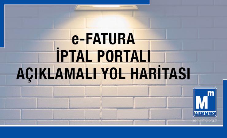 e-Fatura İptal Portalı Açıklamalı Yol Haritası