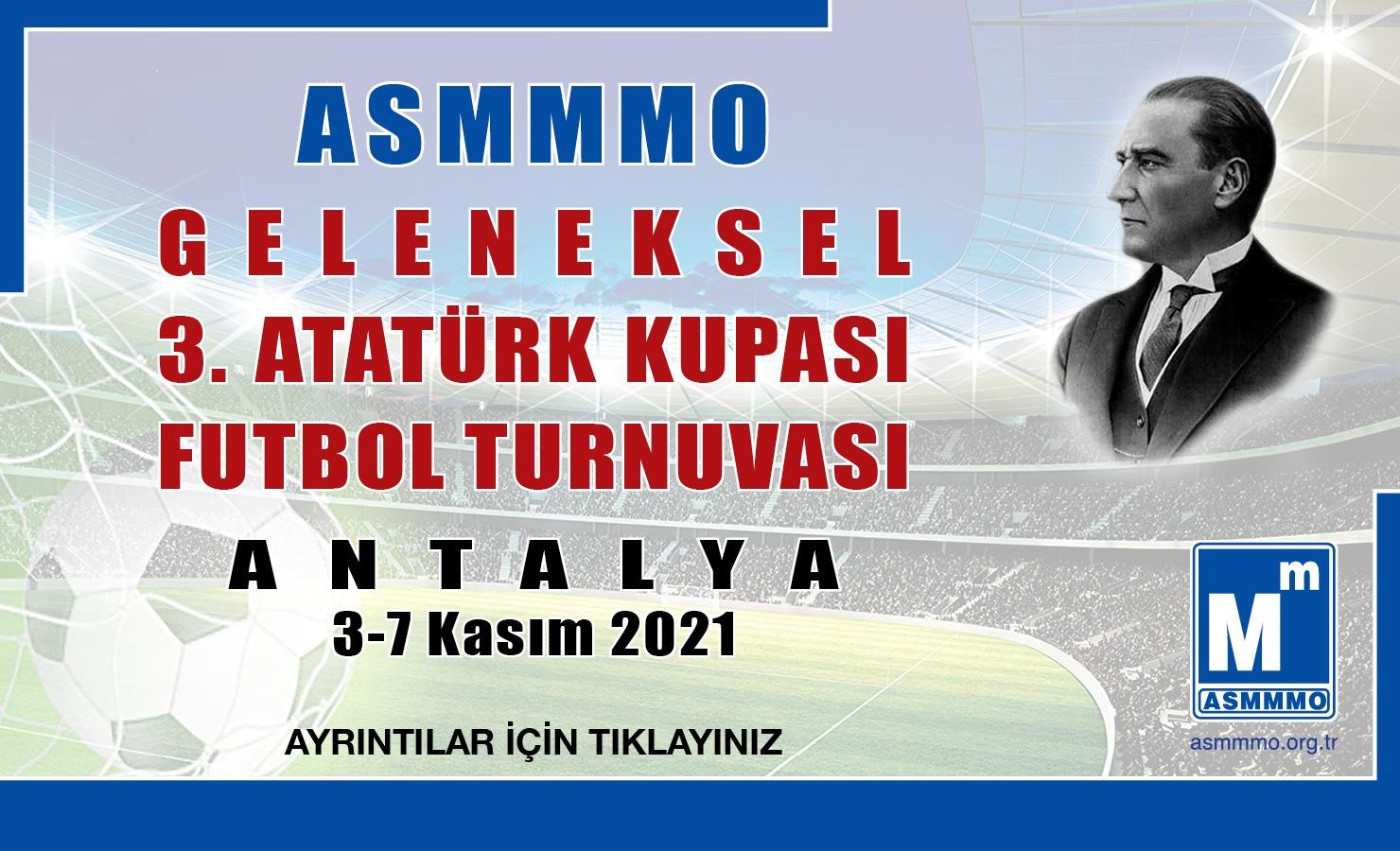 ASMMMO Geleneksel 3. Atatürk Kupası Futbol Turnuvası
