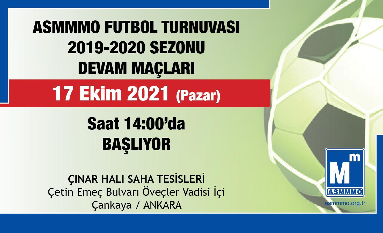 ASMMMO Futbol Turnuvası 2019-2020 Sezonu Devam Maçları