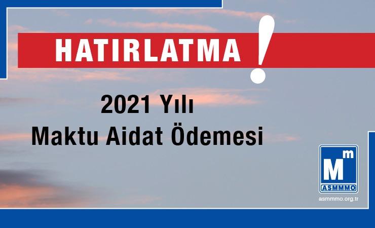 2021 Yılı Maktu Aidat Ödemesi Hakkında
