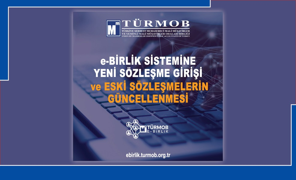 e-Birlik Sistemine Yeni Sözleşme Girişi ve Eski Sözleşmelerin Güncellenmesi