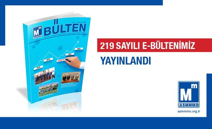 219 Sayılı e-Bültenimiz Yayınlandı