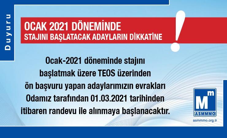 Ocak 2021 Döneminde Stajını Başlatacak Adayların Dikkatine