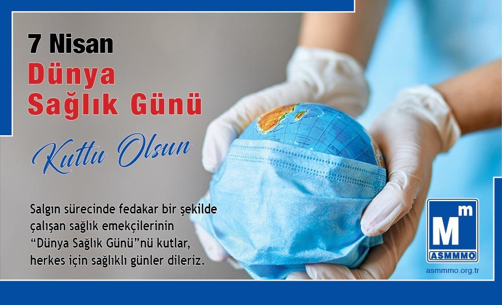 7 Nisan Dünya Sağlık Günü Kutlu Olsun.