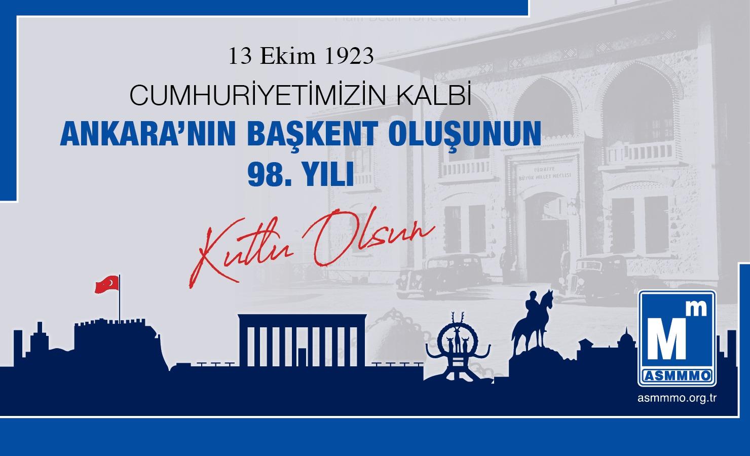 Ankara'nın Başkent Oluşunun 98. Yılı Kutlu Olsun